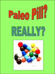 Paleo Pill